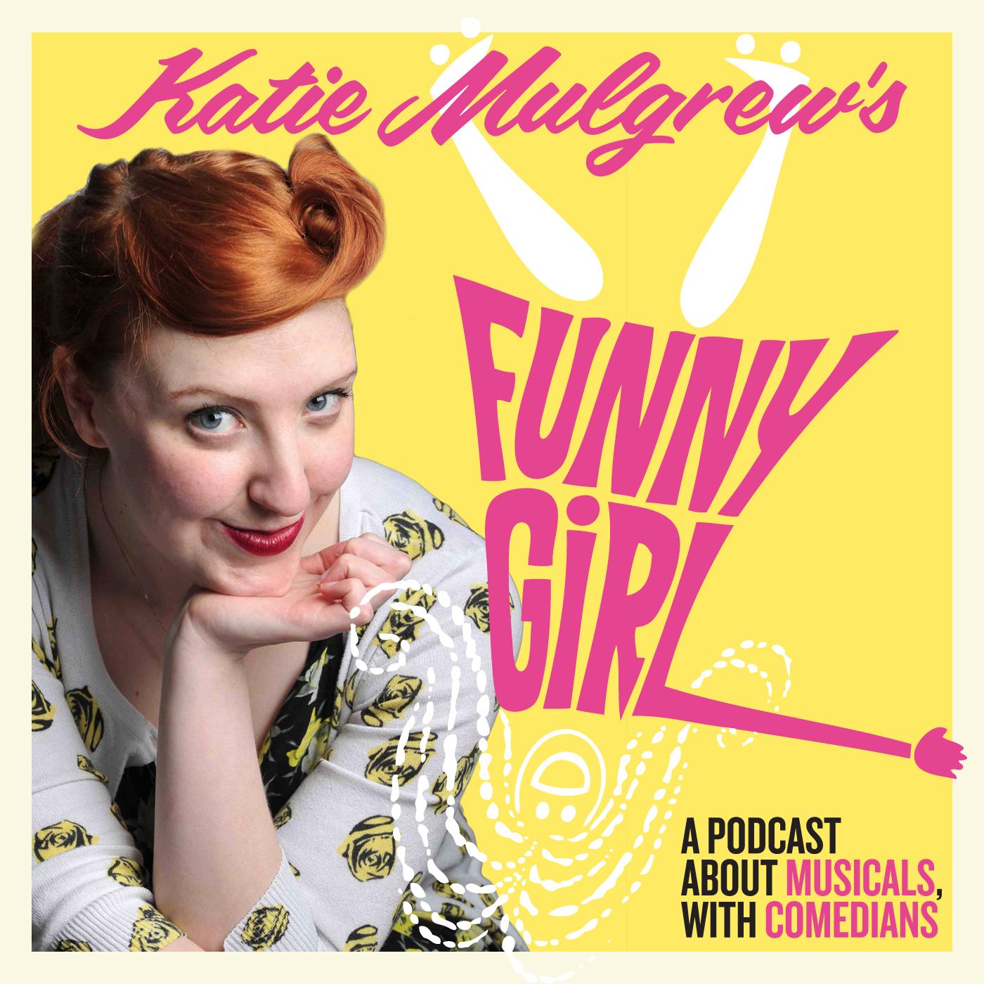 FunnyGirl Podcast – katie mulgrew